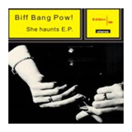 BIFF BANG POW! : She Haunts E.P.
