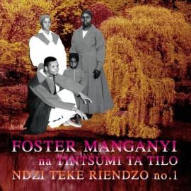 FOSTER MANGANYI : LPx2 Ndzi Teke Riendzo No. 1