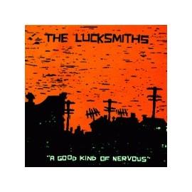 LUCKSMITHS (the) : A Good Kind Of Nervous