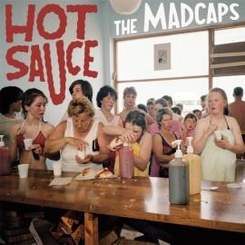 MADCAPS (the) : LP Hot Sauce