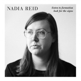 REID Nadia : LP Listen To Formation, Look For The Signs