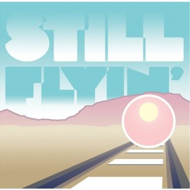 "STILL FLYIN' : Runaway Train 7"""