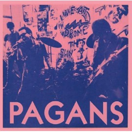 PAGANS (the) : Street Where Nobody Lives