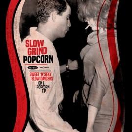 VARIOUS : LP Slow Grind Popcorn : Sweet'n'Sexy Slow Dancers