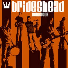 "BRIDESHEAD (the) : 10""EP Comeback"