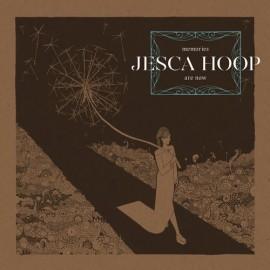 JESCA HOOP : LP Memories Are Now