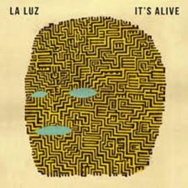 LA LUZ : LP It's Alive