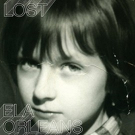 ELA ORLEANS : LP Lost