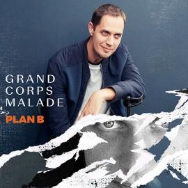 GRAND CORPS MALADE : LPx2 Plan B