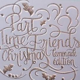 """PART-TIME FRIENDS : 12""""EP Christmas Lemonade Edition"""