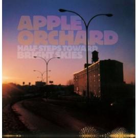 APPLE ORCHARD : Half-Steps Toward Bright Skies