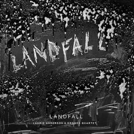 ANDERSON Laurie / KRONOS QUARTET : LPx2 Landfall