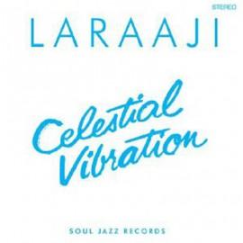 LARAAJI : LP Celestial Vibration