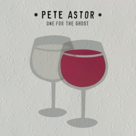 ASTOR Pete : LP One For The Ghost