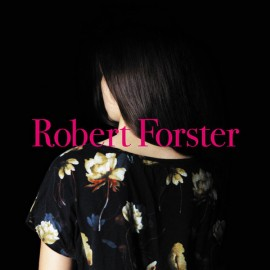 FORSTER Robert : LP+CD Songs To Play