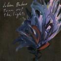 BAKER Julien : LP Turn Out The Lights