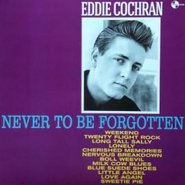 EDDIE COCHRAN : LP Never To Be Forgotten