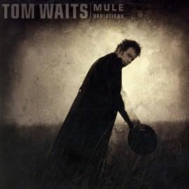 WAITS Tom : LPx2 Mule Variations