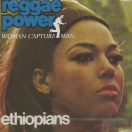 ETHIOPIANS (the) : CD Reggae Power & Woman Capture Man
