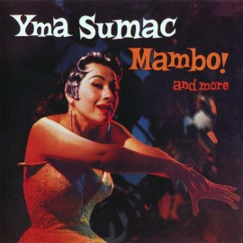 SUMAC Yma : CD Mambo ! And More