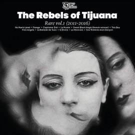 REBELS OF TIJUANA (the) : k7 Rare vol.1