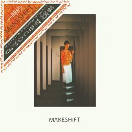 MAKESHIFT : LP+CD Makeshift