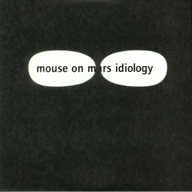 MOUSE ON MARS : LP Idiology