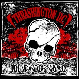 TRASHINGTON D.C. : To Live And Die In B.M.O.