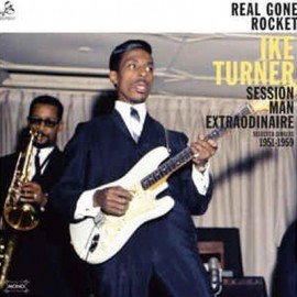 TURNER Ike : CD Real Gone Rocket