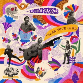 DECEMBERISTS (the) : LP I'll Be Your Girl