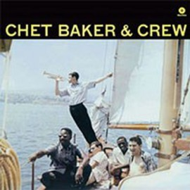 BAKER Chet : LP Chet Baker & Crew