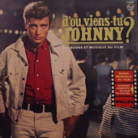 """HALLYDAY Johnny : 10""""EP D'Où Viens-Tu Johnny ?"""