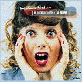 PALLEM Fred & LE SACRE DU TYMPAN : LP Le Retour