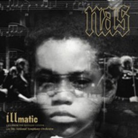 NAS : LPx2 Illmatic: Live from the Kennedy Center
