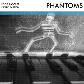BASTIEN Pierre / LADOIRE Eddie : LP Phantoms