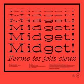 MIDGET ! : LP Ferme Tes Jolis Cieux