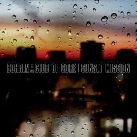 BOHREN & DER CLUB OF GORE : LPx2 Sunset Mission
