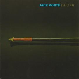 JACK WHITE : Battle Cry