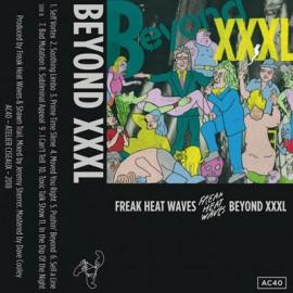 FREAK HEAT WAVES : K7 Beyond XXXL