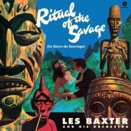 LES BAXTER'S : LP Ritual Of The Savage