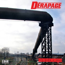 DERAPAGE : LP Toujours A Cran