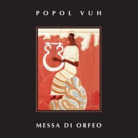 POPOL VUH : LP Messa Di Orfeo