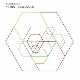 SAKAMOTO Ryuichi : LPx2 Async - Remodels