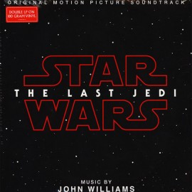 WILLIAMS John : LPx2 Star Wars : The Last Jedi