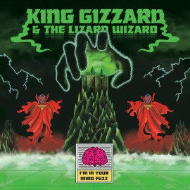 KING GIZZARD AND THE LIZARD WIZARD : LP I'm In Your Mind Fuzz