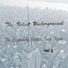 VELVET UNDERGROUND (the) : LP The Legendaly Guitar Amp Tapes Vol 3