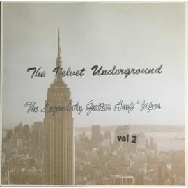 VELVET UNDERGROUND (the) : LP The Legendaly Guitar Amp Tapes Vol 2