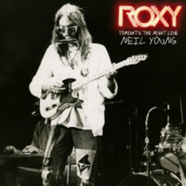 NEIL YOUNG : LP x2 Roxy – Tonight's The Night Live