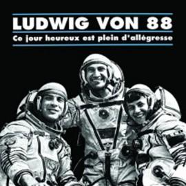 LUDWIG VON 88 : LP Ce Jour Heureux Est Plein d'Allégresse (colored)
