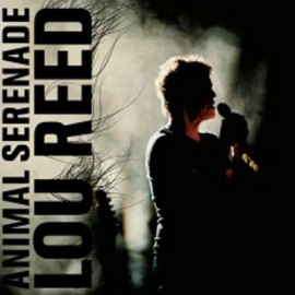 LOU REED : LPx3 Animal Serenade